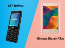 LYF Reliance JioPhone Vs Micromax Bharat 2 Ultra