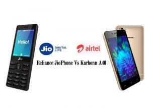 Reliance JioPhone Vs Karbonn A40